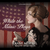 While the Music Plays, by Diane Austell