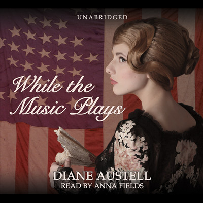While the Music Plays Audiobook, by Diane Austell
