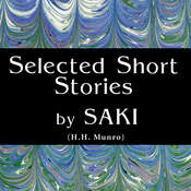 Short Stories by Saki Audiobook, by Saki