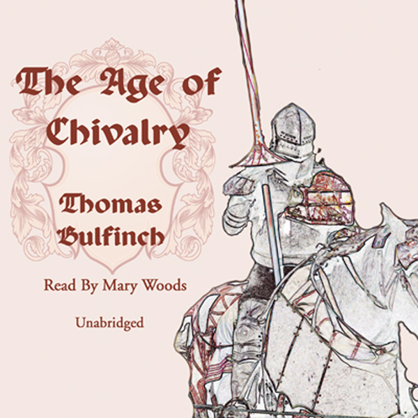 Printable The Age of Chivalry Audiobook Cover Art
