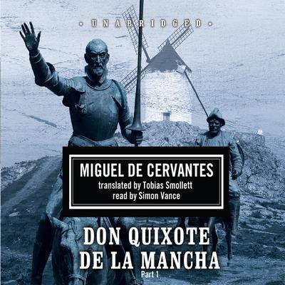 Don Quixote de la Mancha Audiobook, by Miguel de Cervantes