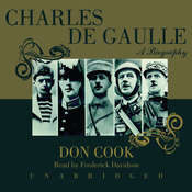 Charles de Gaulle: A Biography Audiobook, by Don Cook