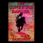 The Lone Star Ranger, by Zane Grey