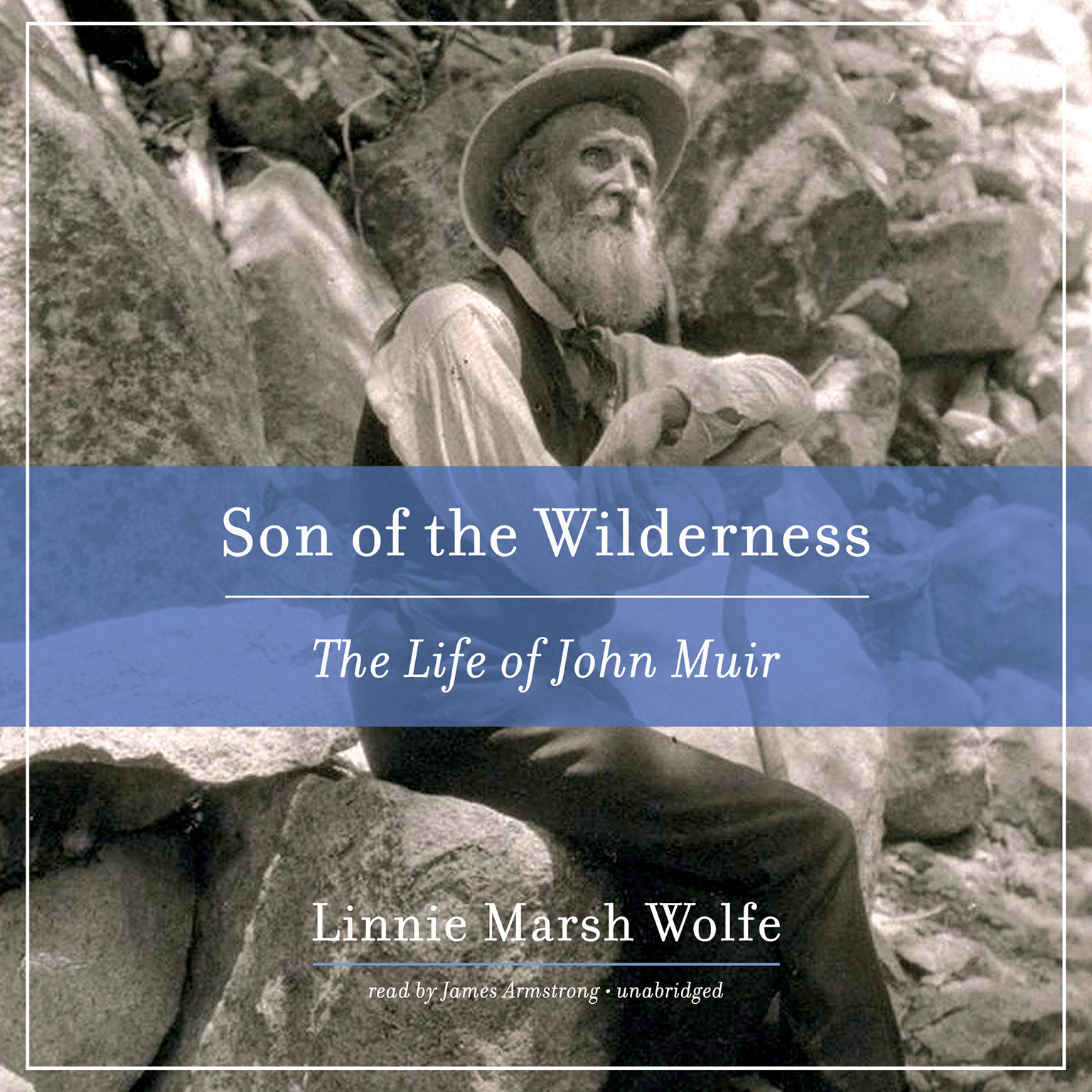 Printable Son of the Wilderness: The Life of John Muir Audiobook Cover Art