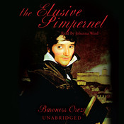 The Elusive Pimpernel, by Emma Orczy