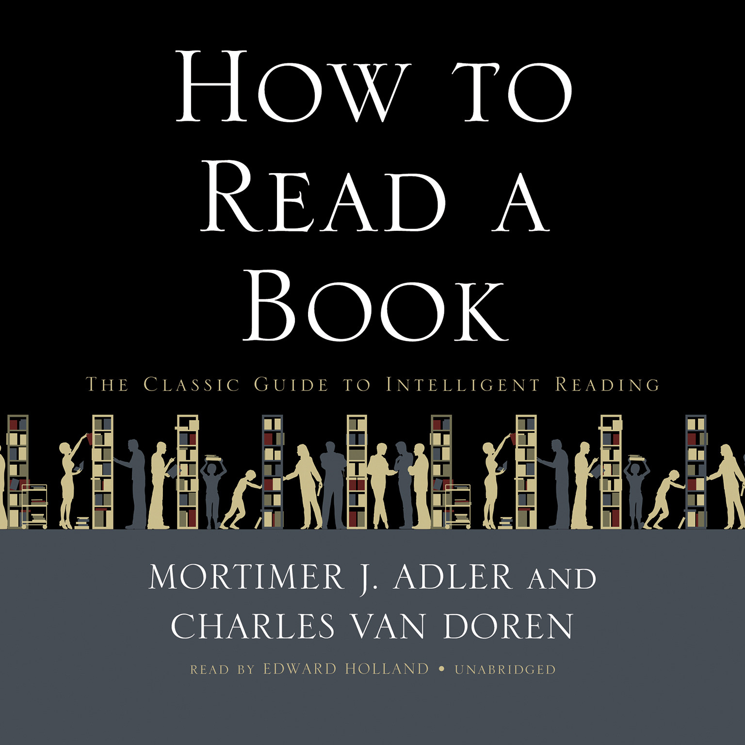 Printable How to Read a Book: The Classic Guide to Intelligent Reading Audiobook Cover Art