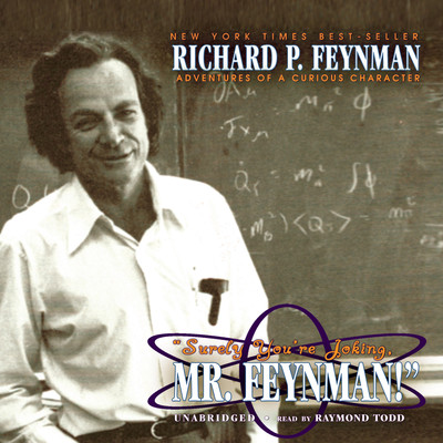 """Surely You're Joking, Mr. Feynman!"" Audiobook, by Richard P. Feynman"