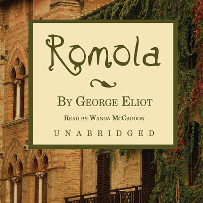 Romola Audiobook, by George Eliot