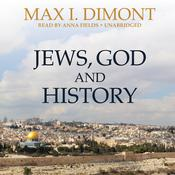 Jews, God, and History Audiobook, by Max I. Dimont