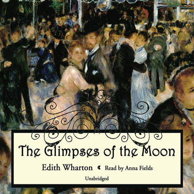 The Glimpses of the Moon Audiobook, by Edith Wharton