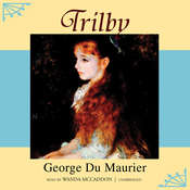 Trilby Audiobook, by George du Maurier