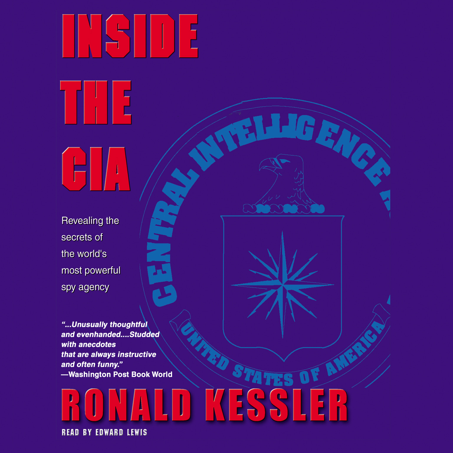 Printable Inside the CIA: Revealing the Secrets of the World's Most Powerful Spy Agency Audiobook Cover Art