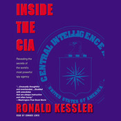 Inside the CIA: Revealing the Secrets of the Worlds Most Powerful Spy Agency Audiobook, by Ronald Kessler