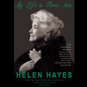 My Life in Three Acts Audiobook, by Helen Hayes