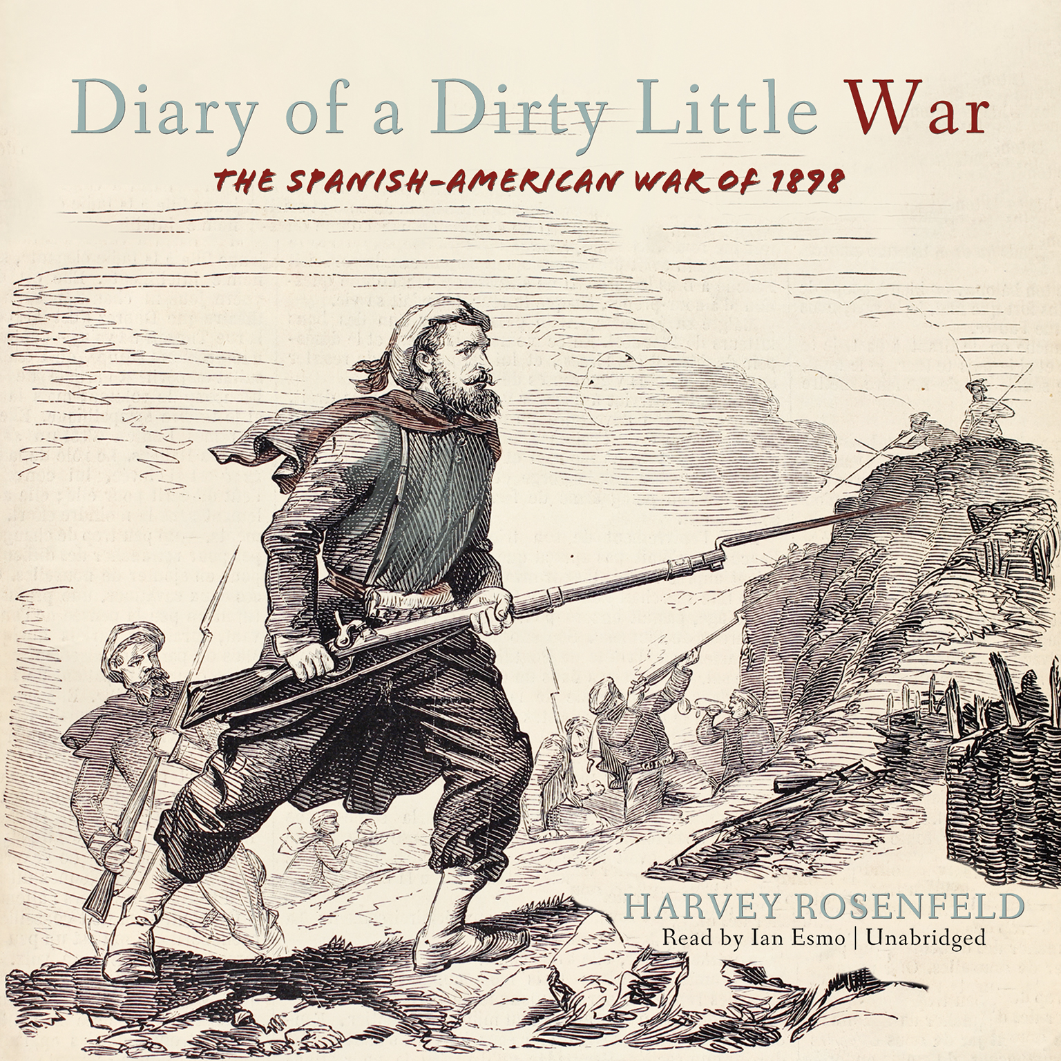 Printable Diary of a Dirty Little War: The Spanish-American War of 1898 Audiobook Cover Art