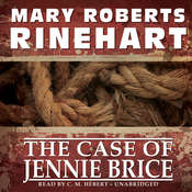 The Case of Jennie Brice, by Mary Roberts Rinehart