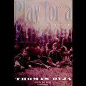 Play for a Kingdom, by Thomas Dyja