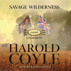 Savage Wilderness Audiobook, by Harold Coyle