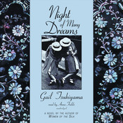 Night of Many Dreams, by Gail Tsukiyama
