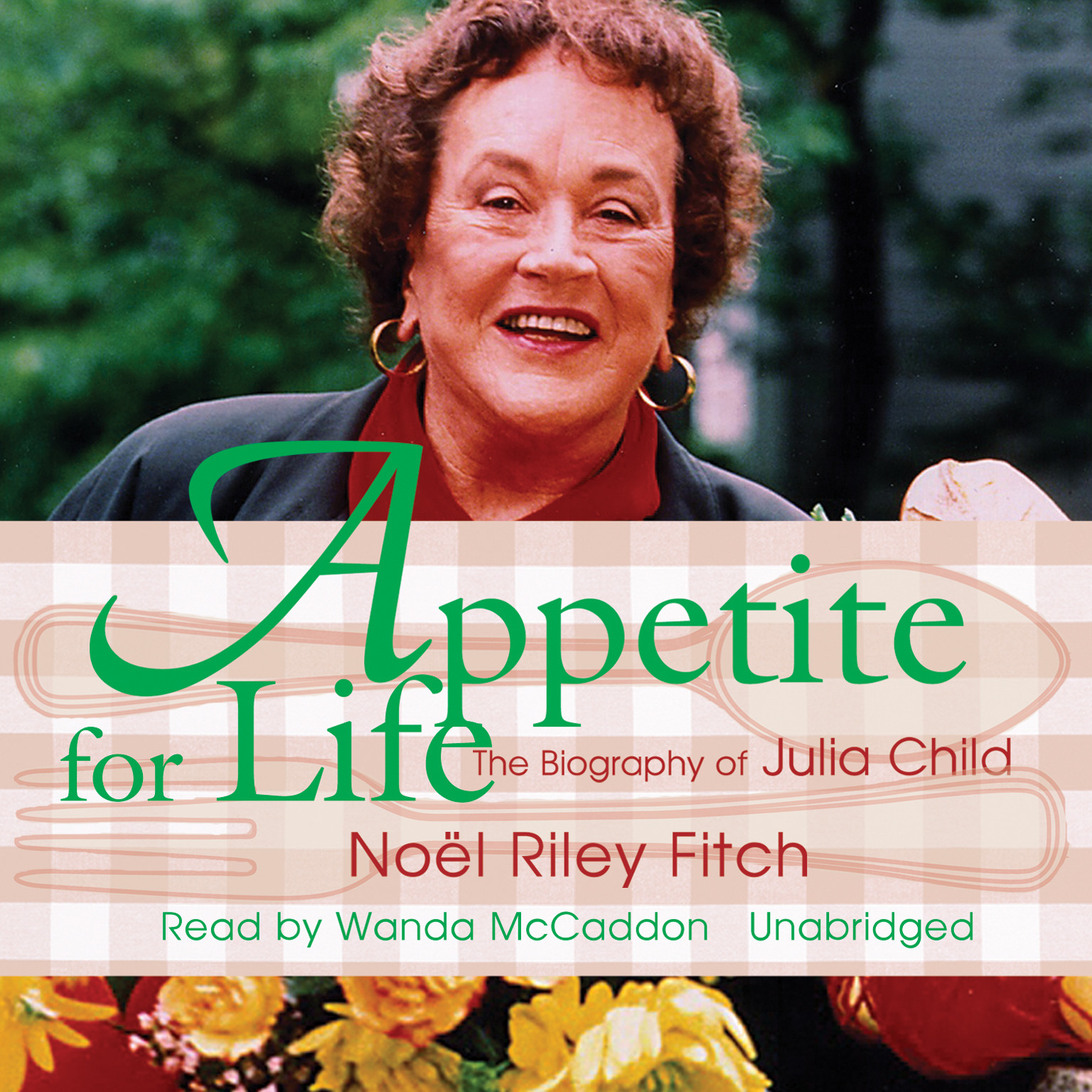 Printable Appetite for Life: The Biography of Julia Child Audiobook Cover Art
