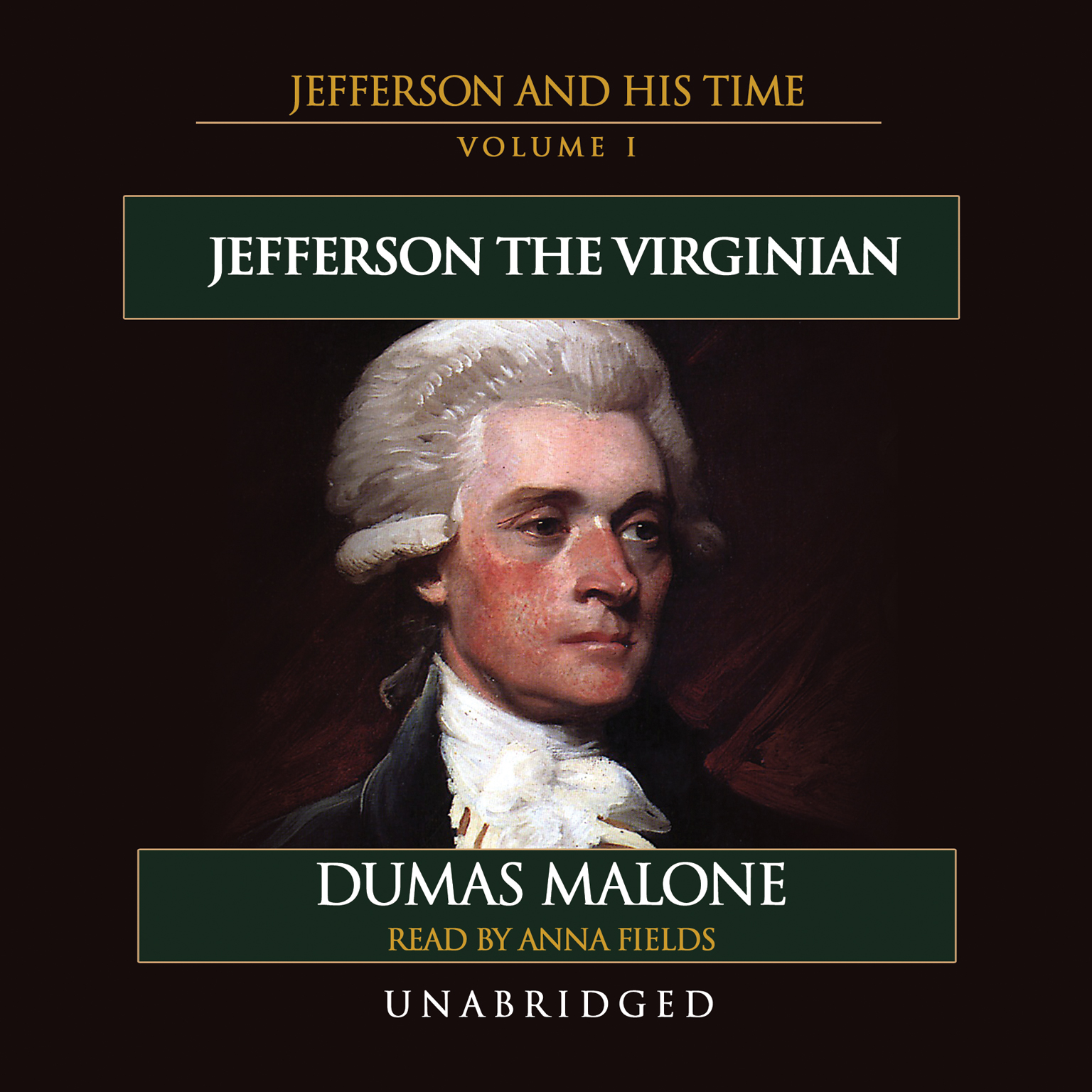 Printable Jefferson the Virginian: Jefferson and His Time, Volume 1 Audiobook Cover Art