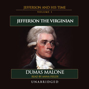 Jefferson the Virginian: Jefferson and His Time, Volume 1 Audiobook, by Dumas Malone
