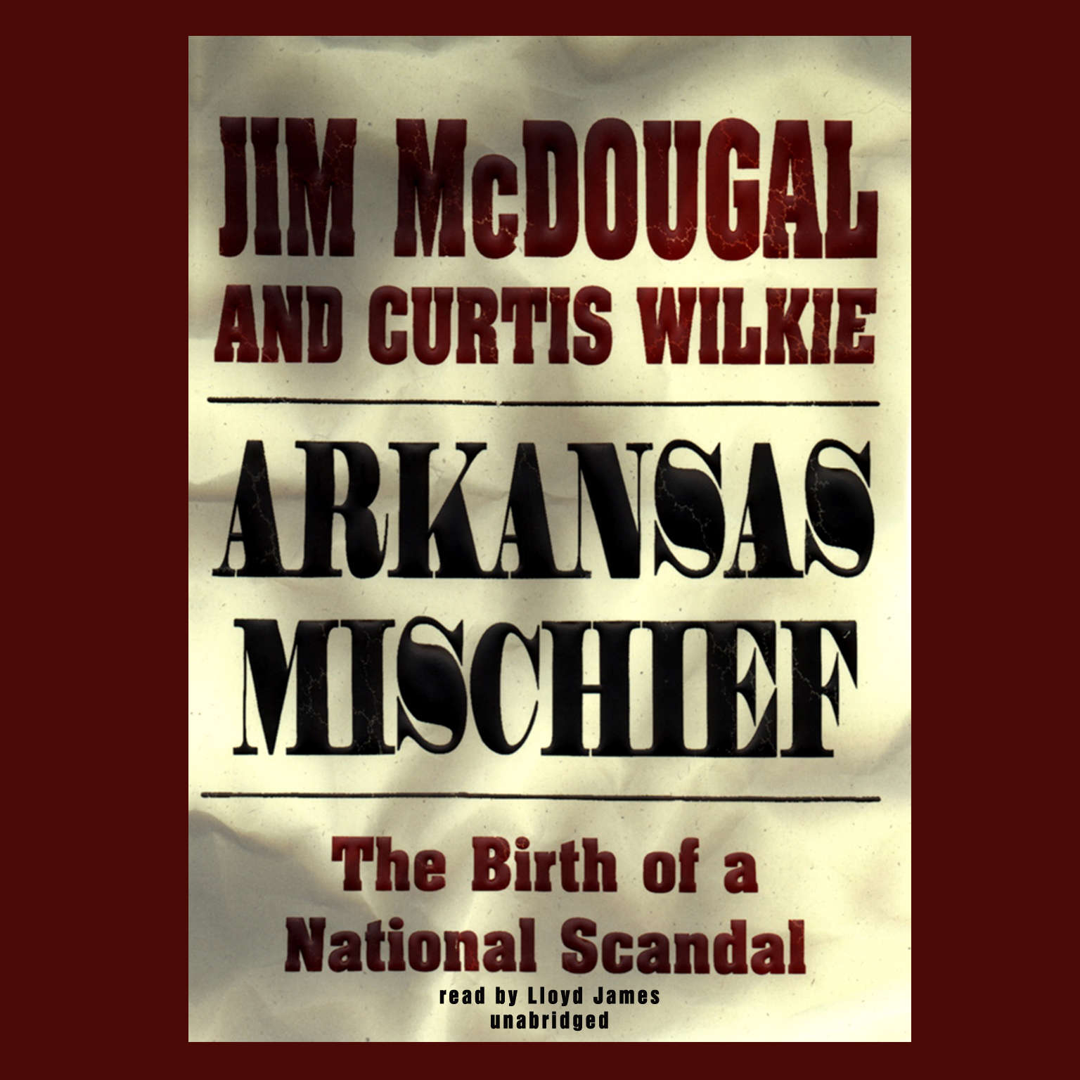Printable Arkansas Mischief: The Birth of a National Scandal Audiobook Cover Art