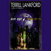Angry Moon Audiobook, by Terrill Lankford