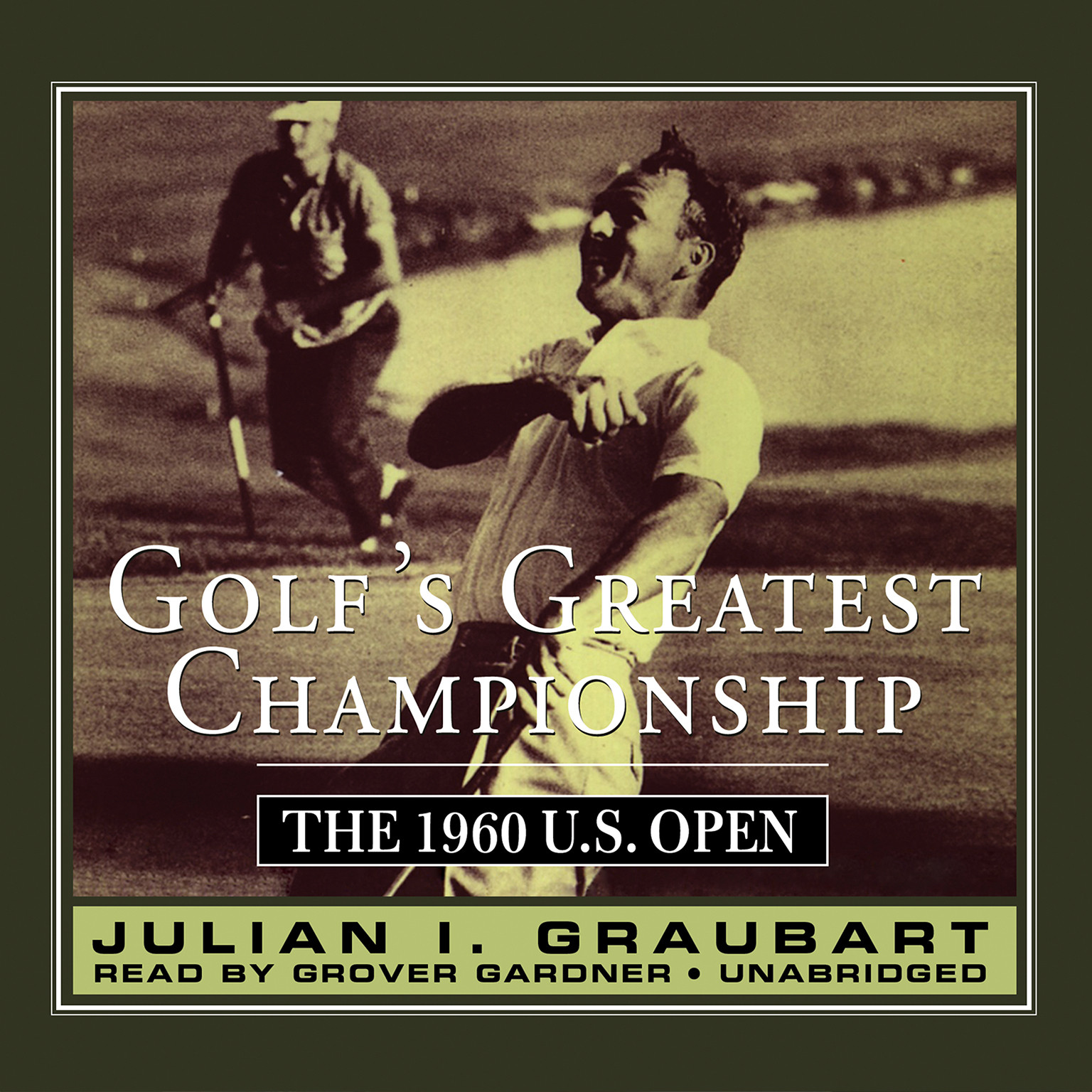 Printable Golf's Greatest Championship: The 1960 U.S. Open Audiobook Cover Art