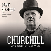 Churchill and Secret Service Audiobook, by David Stafford