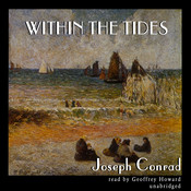 Within the Tides Audiobook, by Joseph Conrad