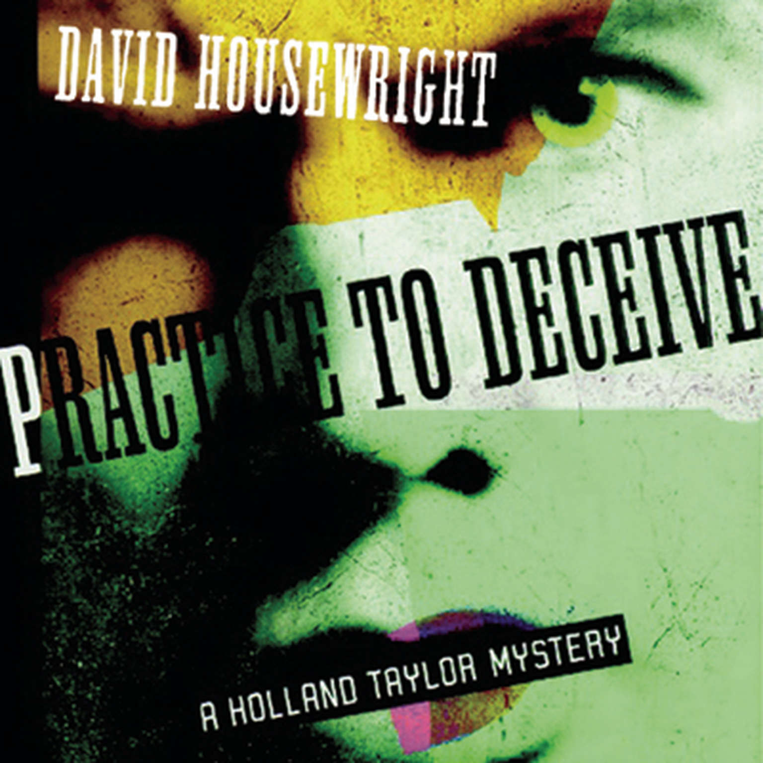Printable Practice to Deceive: A Holland Taylor Mystery Audiobook Cover Art