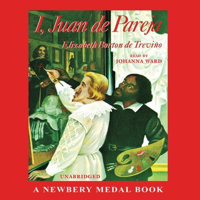 I, Juan de Pareja Audiobook, by Elizabeth Borton de Treviño