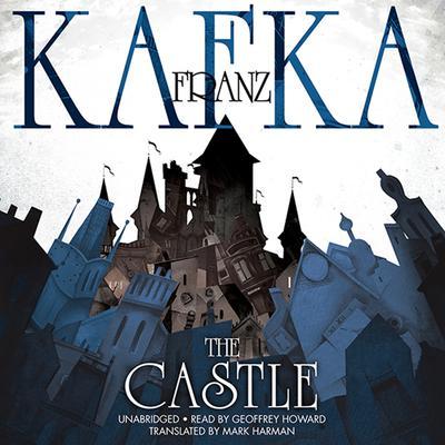 The Castle Audiobook, by Franz Kafka