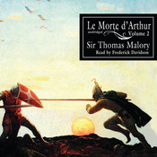 Le Morte d'Arthur, Vol. 2, by Thomas Malory