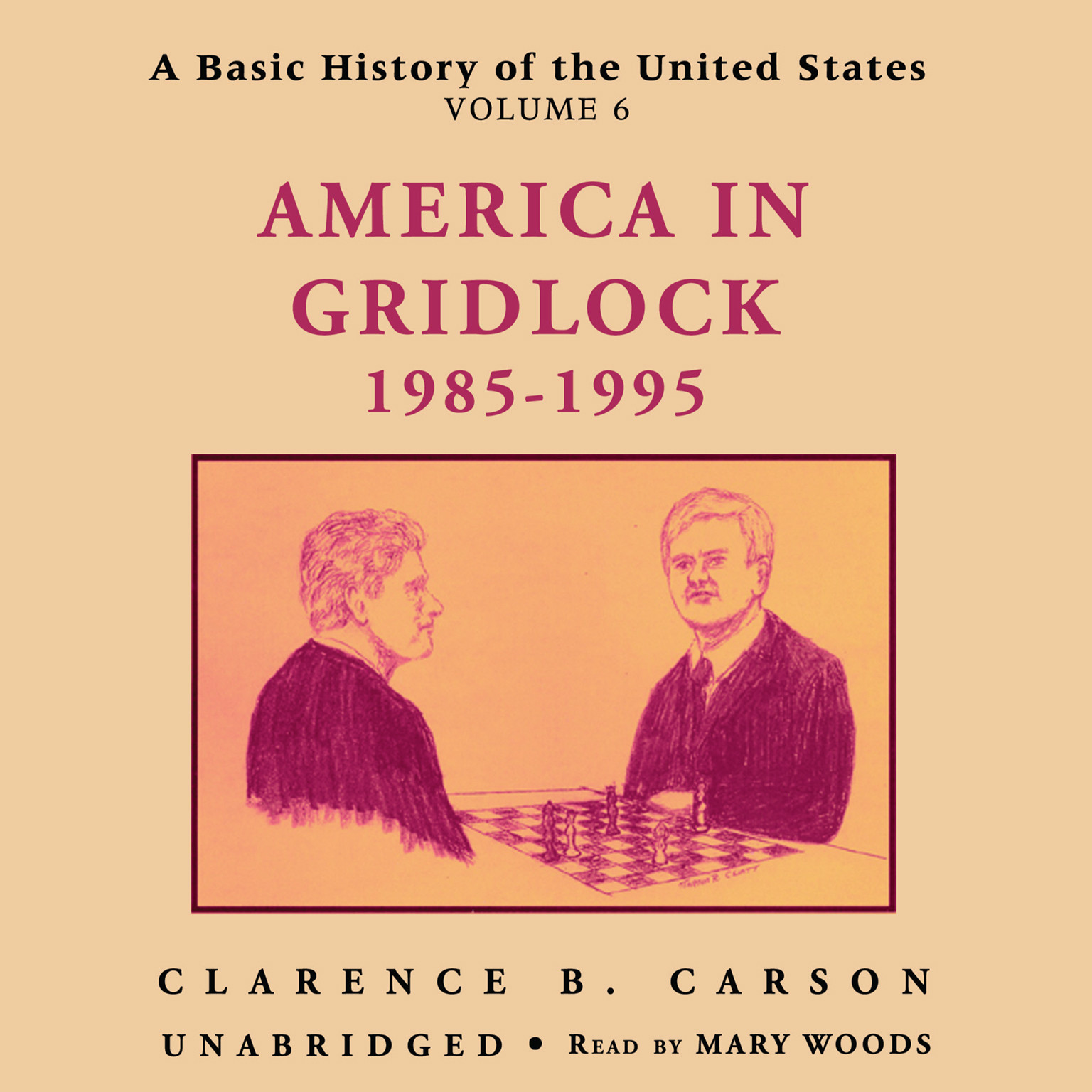 Printable A Basic History of the United States, Vol. 6: America in Gridlock, 1985–1995 Audiobook Cover Art