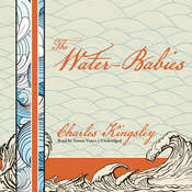 The Water-Babies: A Fairy Tale for a Land-Baby, by Charles Kingsley