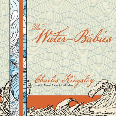 The Water-Babies: A Fairy Tale for a Land-Baby Audiobook, by Charles Kingsley