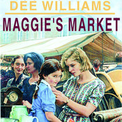 Maggie's Market, by Dee Williams