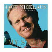 Jack Nicklaus: My Story Audiobook, by Jack Nicklaus