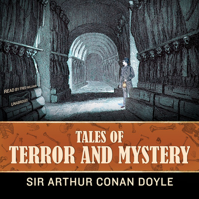 Tales of Terror and Mystery Audiobook, by Arthur Conan Doyle