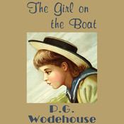 The Girl on the Boat Audiobook, by P. G. Wodehouse
