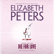 Die for Love Audiobook, by Elizabeth Peters