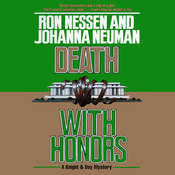 Death with Honors Audiobook, by Ron Nessen, Johanna Neuman
