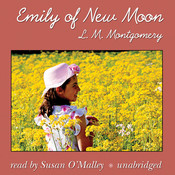 Emily of New Moon Audiobook, by L. M. Montgomery