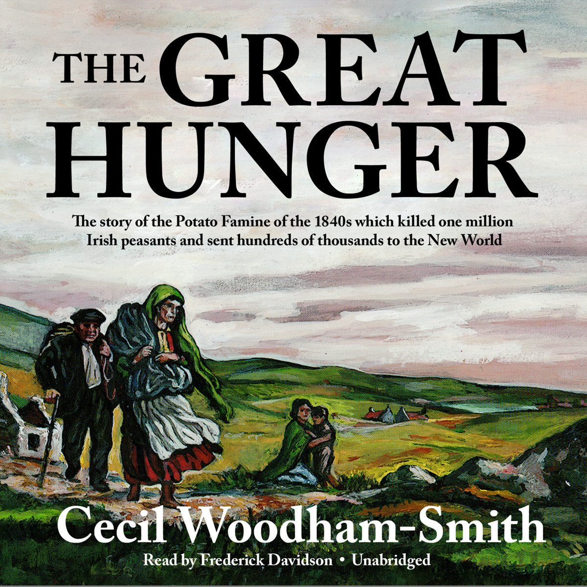 Printable The Great Hunger: Ireland 1845–1849 Audiobook Cover Art