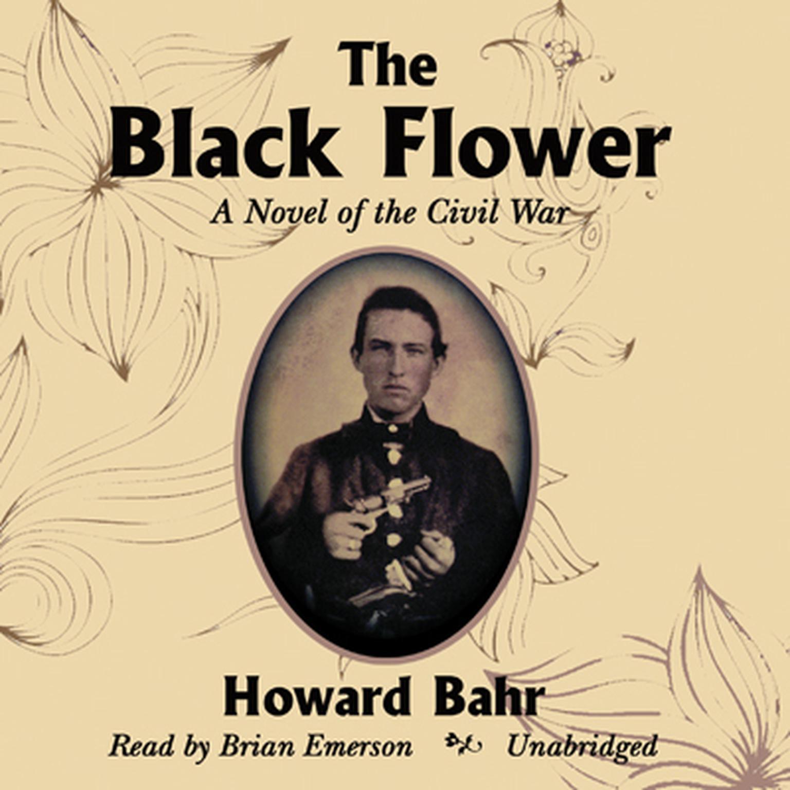 Printable The Black Flower: A Novel of the Civil War Audiobook Cover Art