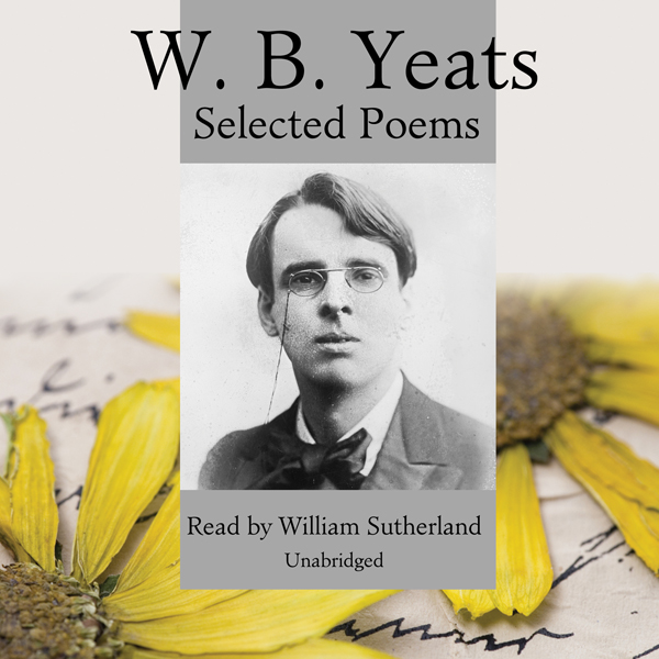 Printable W. B. Yeats: Selected Poems Audiobook Cover Art