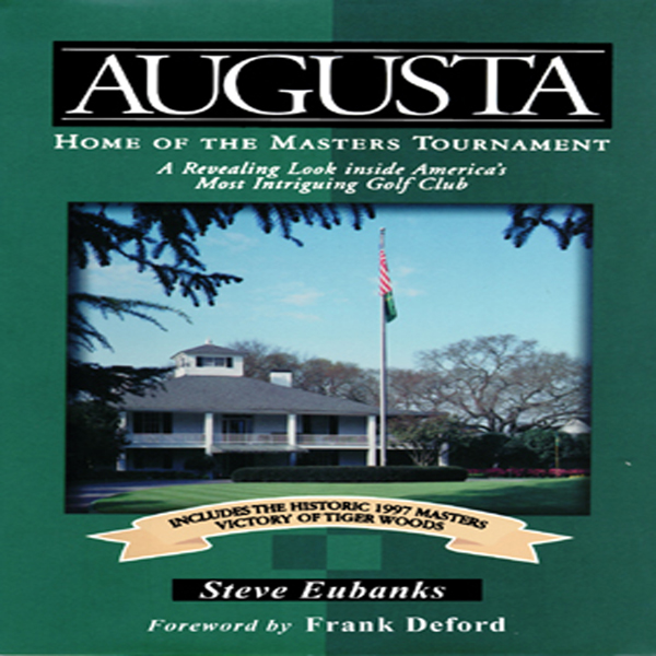Printable Augusta: Home of the Masters Tournament Audiobook Cover Art
