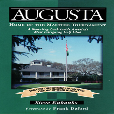 Augusta: Home of the Masters Tournament Audiobook, by
